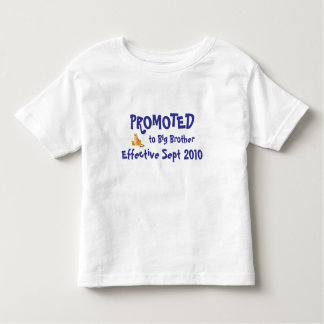 PROMOTED to Big Brother, Effective ... Tshirts