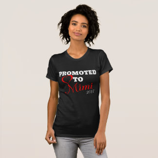 Promoted to Mimi 2017 T-Shirt