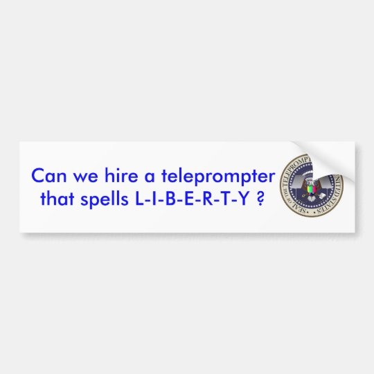 prompter, Can we hire a teleprompter that spell... Bumper Sticker