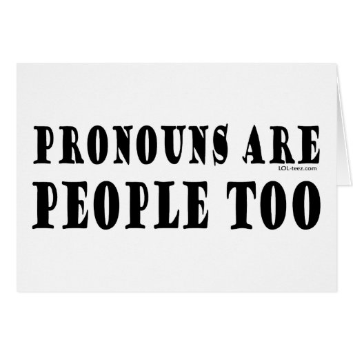 Pronouns Greeting Cards