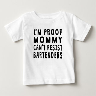 Proof Mommy Can't Resist Bartenders Tshirts