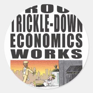 Proof Trickle-Down Economics Works Round Sticker