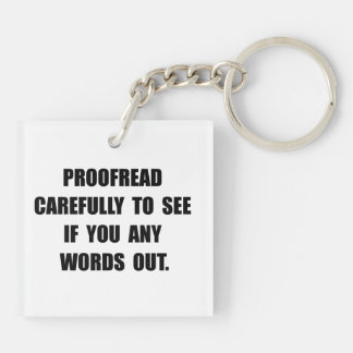 Proofread Double-Sided Square Acrylic Key Ring