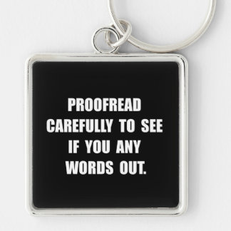 Proofread Silver-Colored Square Key Ring