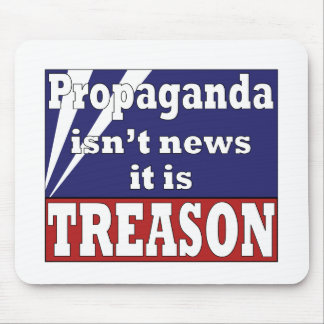 Propaganda is Treason Mouse Pad