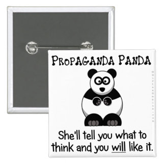 Propaganda Panda will tell you what to think 15 Cm Square Badge