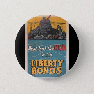 "Propaganda Poster ""Beat Back the Hun"" WWI 6 Cm Round Badge"