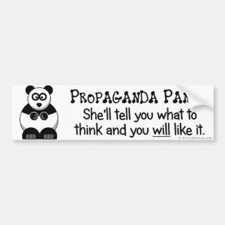 Propaganda will let you know what to think bumper sticker