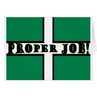 Proper Job - Devon Greeting Card