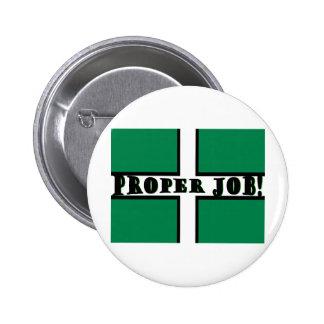 Proper Job - Devon Pinback Button
