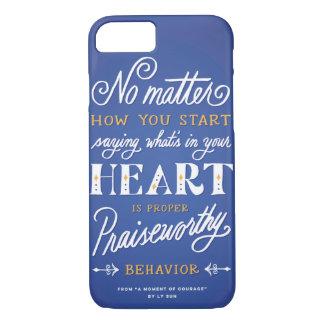 """Proper Praiseworthy Behavior"" iPhone 7 Case Blue"