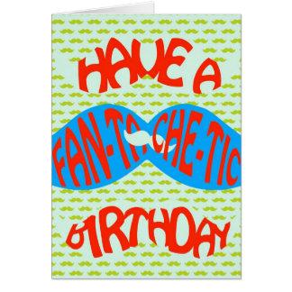 Property a fan-tache-tic birthday! card