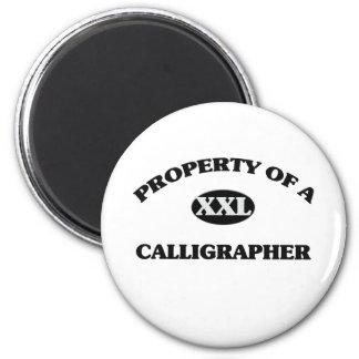 Property of a CALLIGRAPHER Refrigerator Magnet