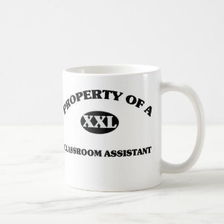 Property of a CLASSROOM ASSISTANT Coffee Mugs