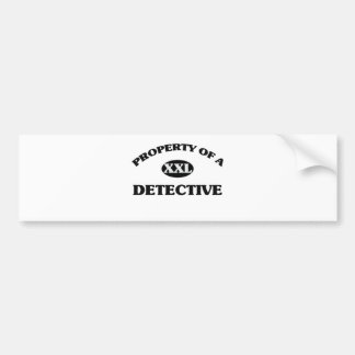 Property of a DETECTIVE Bumper Sticker