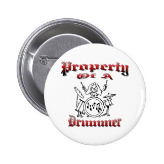 Property of a Drummer 6 Cm Round Badge
