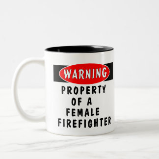 Property Of A Female Firefighter Two-Tone Coffee Mug