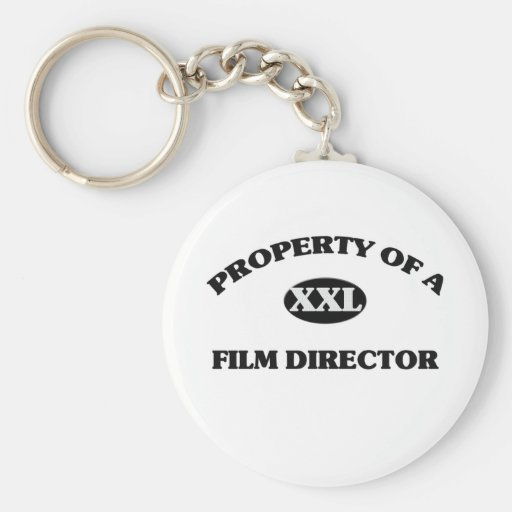 Property of a FILM DIRECTOR Keychain
