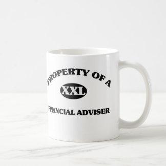 Property of a FINANCIAL ADVISER Mugs