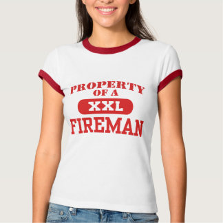 Property of a Fireman T Shirt