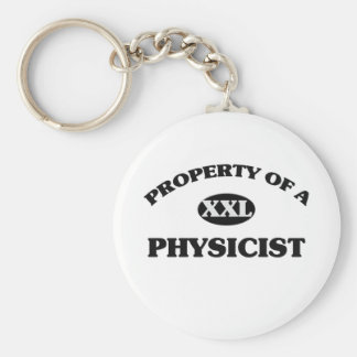 Property of a PHYSICIST Basic Round Button Key Ring