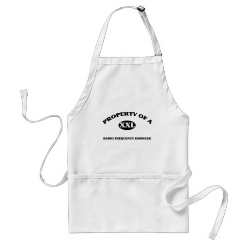 Property of a RADIO FREQUENCY ENGINEER Apron