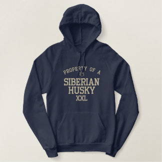 Property of a Siberian Husky Embroidered Hoodie