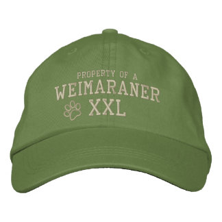 Property of a Weimaraner Embroidered Hat