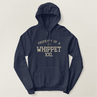 Property of a Whippet Embroidered Hoodies