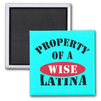 Property of a Wise Latina Fridge Magnet