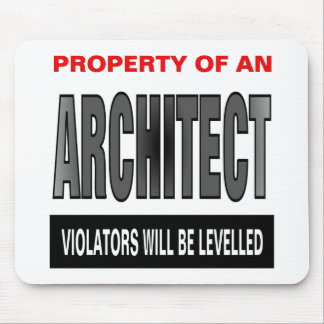 Property Of An Architect Mouse Mat