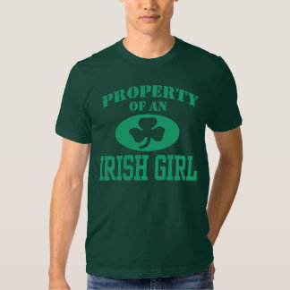 Property of an Irish Girl Shirts