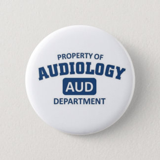 Property of Audiology Department 6 Cm Round Badge