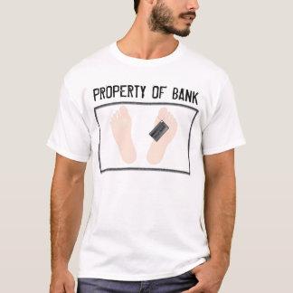 PROPERTY OF BANK T-Shirt