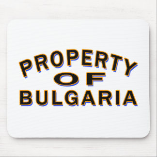 Property Of Bulgaria Mouse Pad