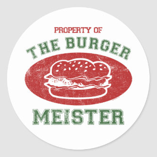 Property of Burger Meister Round Sticker