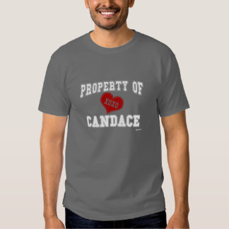 Property of Candace Tee Shirt