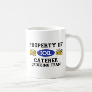Property of Caterer Drinking Team Coffee Mugs