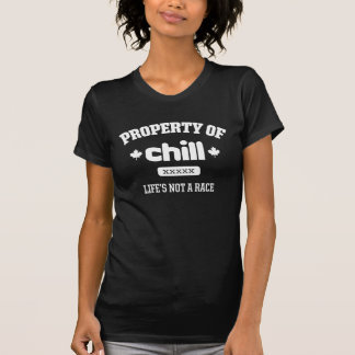 Property of Chill Tshirt