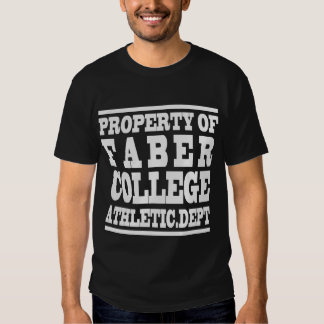 PROPERTY OF FABER COLLEGE ATHLETIC.DEPT TEE SHIRT