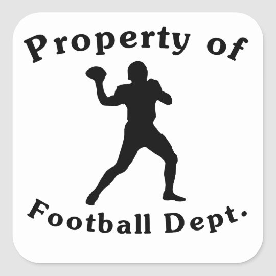 Property Of Football Dept Square Sticker