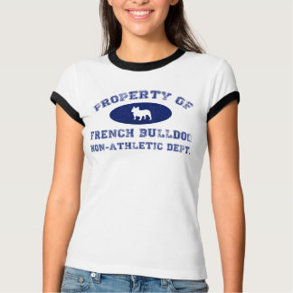 Property of French Bulldog Non-Athletic Dept T-Shirt