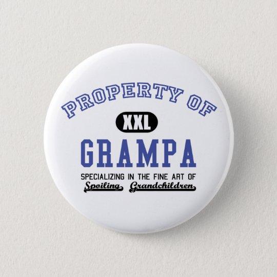 Property of Grampa 6 Cm Round Badge