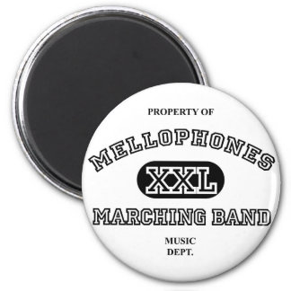 Property of Mellophones 6 Cm Round Magnet