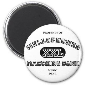Property of Mellophones 6 Cm Round Magnet