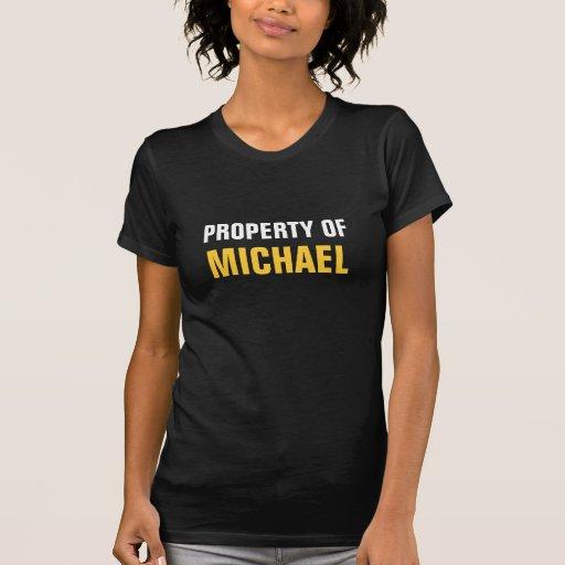 Property of Michael T-shirts