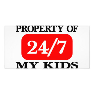 Property Of My Kids 24 7 Photo Greeting Card