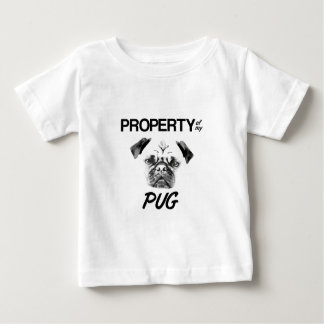 Property of my Pug Baby T-Shirt
