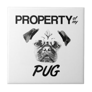 Property of my Pug Tile