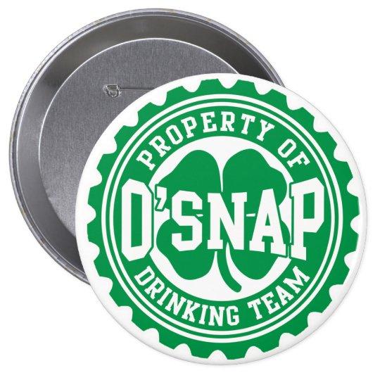 Property of O'snap Irish Drinking Team 10 Cm Round Badge